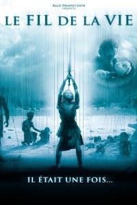 """Affiche du film """"Le Fil de la vie"""""""