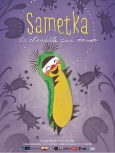 "Affiche du film ""Sametka, la chenille qui danse"""