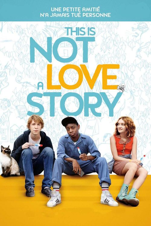 "Affiche du film ""This is not a love story"""