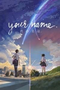 "Affiche du film ""Your Name"""