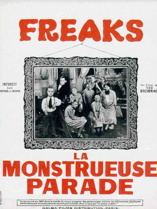 """Affiche du film """"Freaks, la monstrueuse parade"""""""