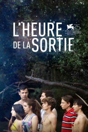"""Affiche du film """"L'Heure de la sortie"""""""