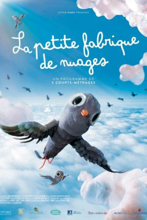 """Affiche du film """"La Petite fabrique de nuages"""""""
