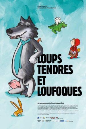 """Affiche du film """"Loups tendres et loufoques"""""""
