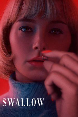 """Affiche du film """"Swallow"""""""