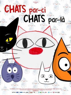 """Affiche du film """"Chats par-ci, chats par-là"""""""